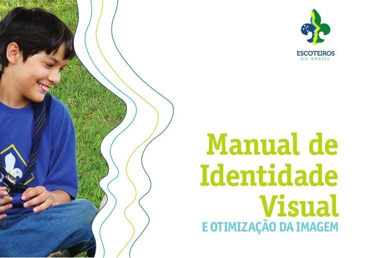 Manual deIdentidade          Visuale otimização da imagem