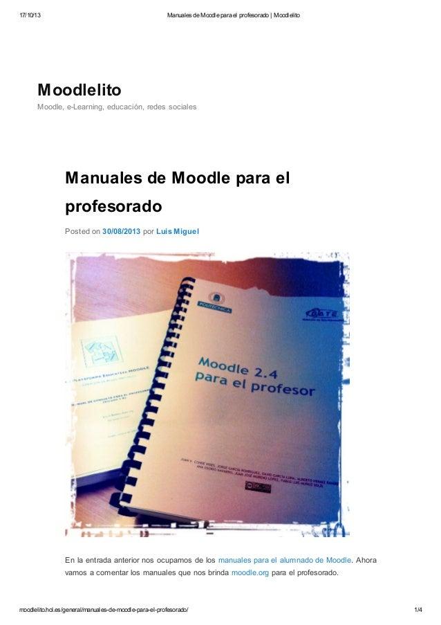 17/10/13  Manuales de Moodle para el profesorado | Moodlelito  Moodlelito Moodle, e-Learning, educación, redes sociales  M...
