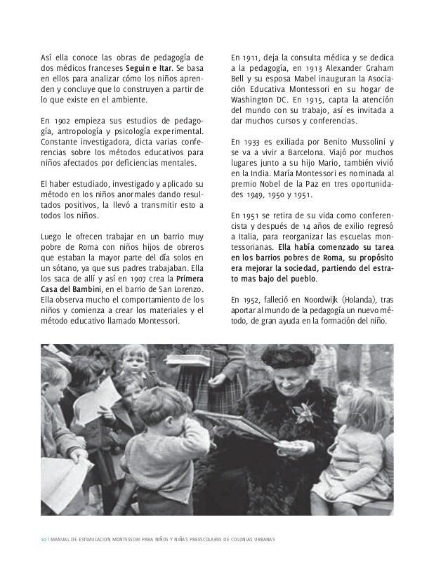 6.     ¿QUÉ ES                 A   través de las observaciones que realizó María                                 Montessor...