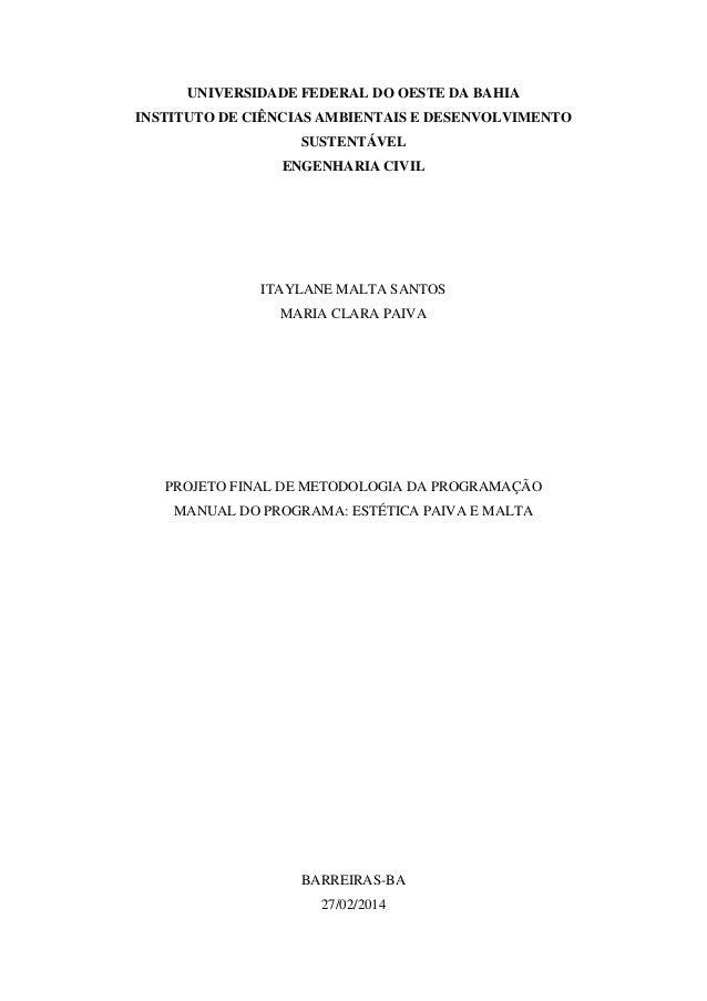 UNIVERSIDADE FEDERAL DO OESTE DA BAHIA INSTITUTO DE CIÊNCIAS AMBIENTAIS E DESENVOLVIMENTO SUSTENTÁVEL ENGENHARIA CIVIL ITA...