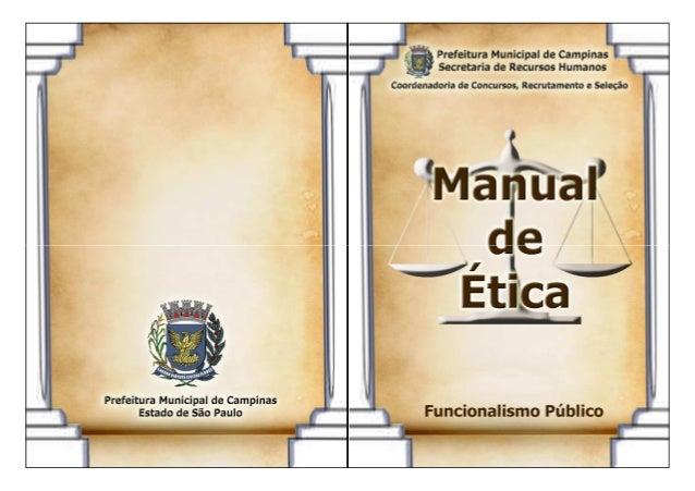 Fazer parte do Serviço Público significa atuar com ética e responsabilidade, trabalhando com profissionalismo e dedicação ...