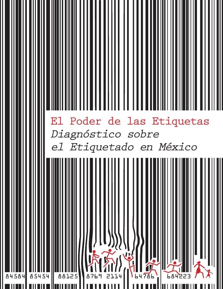 El Poder de las EtiquetasDiagnóstico sobreel Etiquetado en México