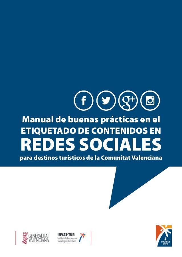 Manual de buenas prácticas en el ETIQUETADO DE CONTENIDOS EN REDES SOCIALES  para destinos turísticos de la Comunitat Vale...