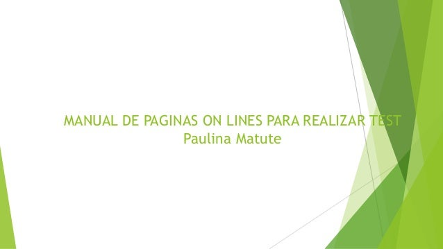 MANUAL DE PAGINAS ON LINES PARA REALIZAR TEST Paulina Matute