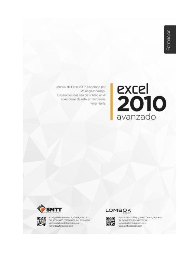 Excel 2010 - Avanzado1 C/ Miguel de Unamuno, 1_47008_Valladolid Tel. 983249455 / 625569162_Fax 983243547 alfredovela@revis...
