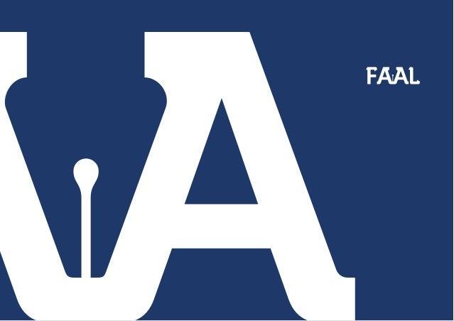 Projeto de marca para instituição de ensino FAAL (Faculdade de Administração e Artes de Limeira) Projeto desenvolvido por:...