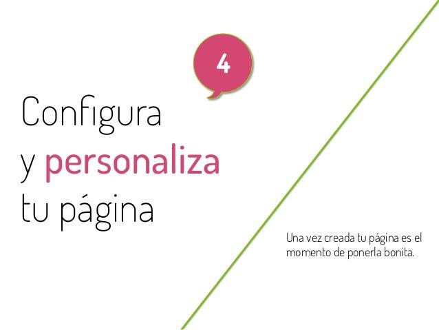 22  4  Configura y personaliza tu página @beagonpoz  Una vez creada tu página es el momento de ponerla bonita.  www.beriodi...