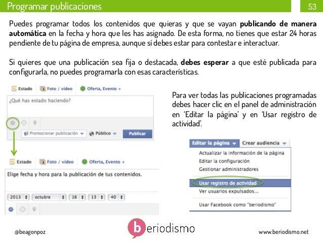 Programar publicaciones  53  Puedes programar todos los contenidos que quieras y que se vayan publicando de manera automát...