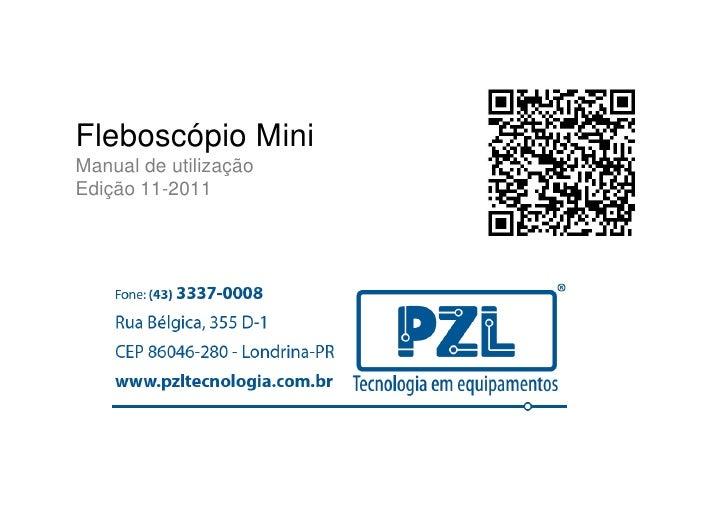 Fleboscópio MiniManual de utilizaçãoEdição 11-2011
