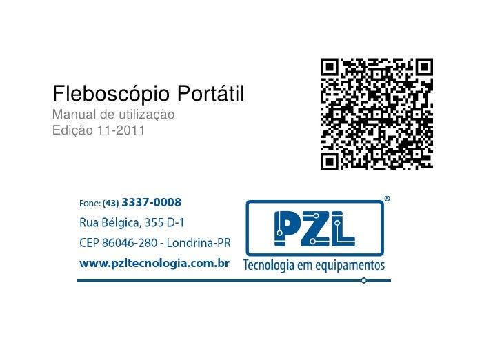 Fleboscópio PortátilManual de utilizaçãoEdição 11-2011