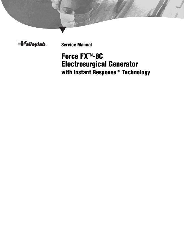manual tecnico de electrobisturi force rh slideshare net valleylab ligasure vessel sealing system service manual Covidien LigaSure