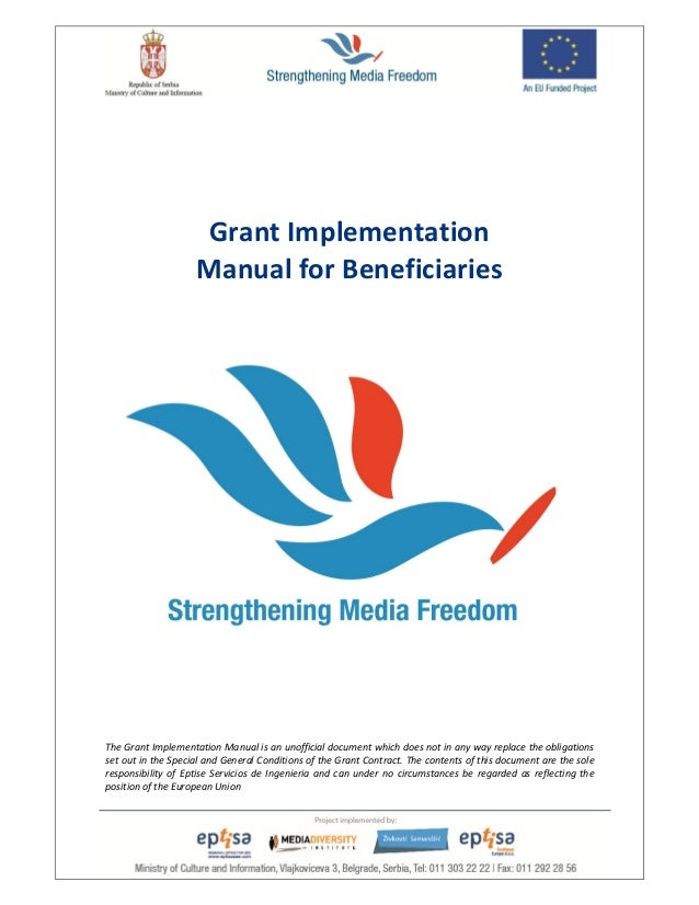 21 The Grant Implementation Manual is an unofficial document which does not in any way replace the obligations set out in ...