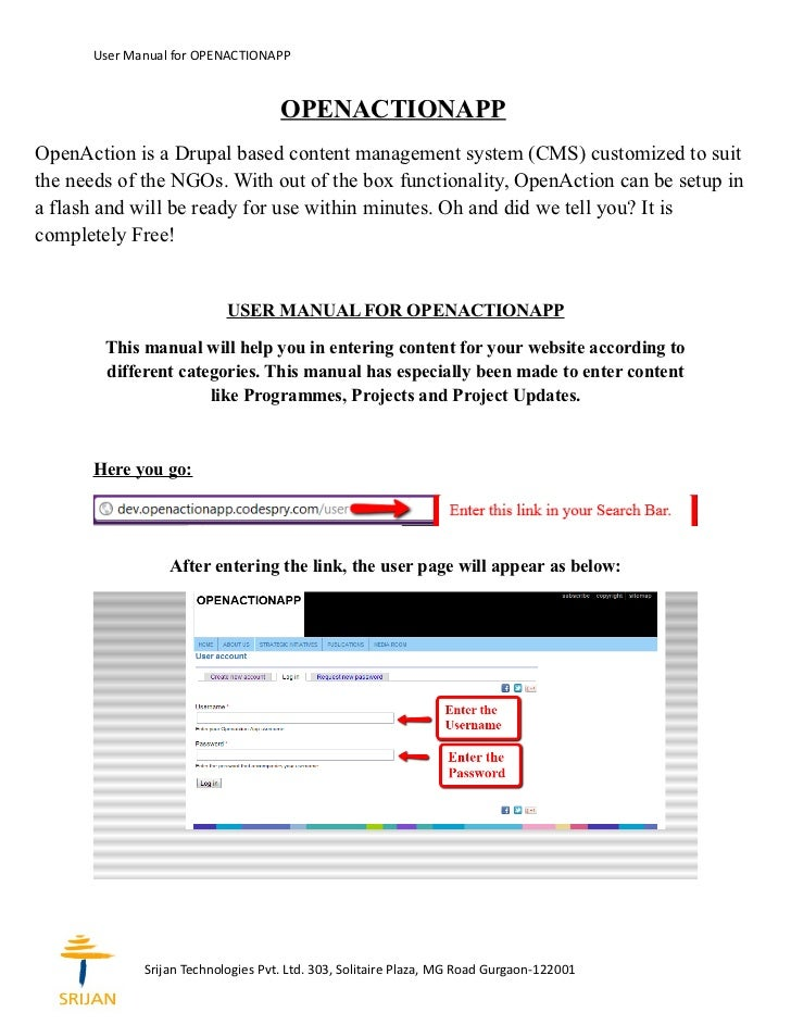 User Manual for OPENACTIONAPP                                    OPENACTIONAPPOpenAction is a Drupal based content managem...
