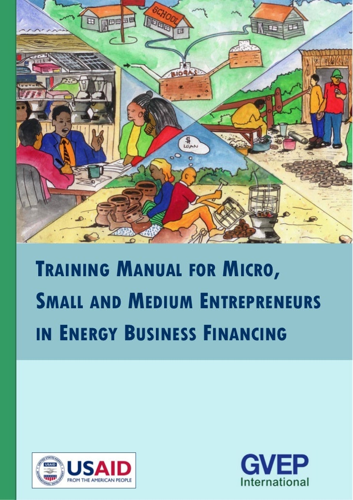 TRAINING MANUAL FOR MICRO,SMALL AND MEDIUM ENTREPRENEURSIN ENERGY BUSINESS FINANCING