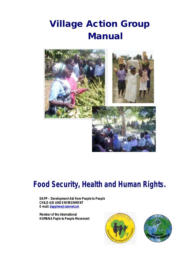 Village Action Group Manual Food Security, Health and Human Rights. DAPP – Development Aid from People to People CHILD AID...