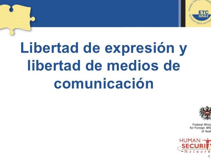 Libertad de expresión y  libertad de medios de      comunicación                              Federal Minis               ...