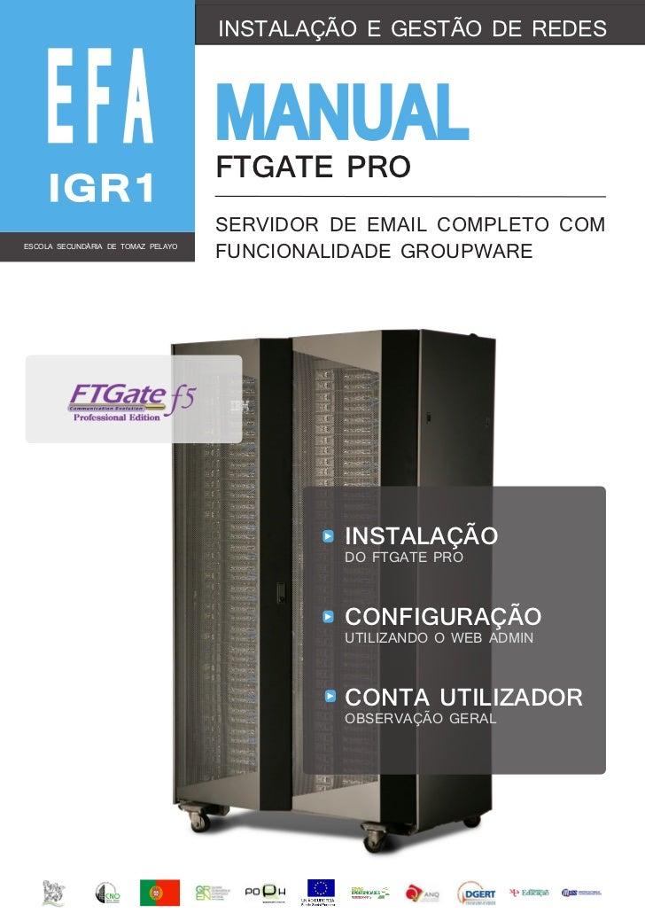 EFA                                    INSTALAÇÃO E GESTÃO DE REDES                                    MANUAL             ...