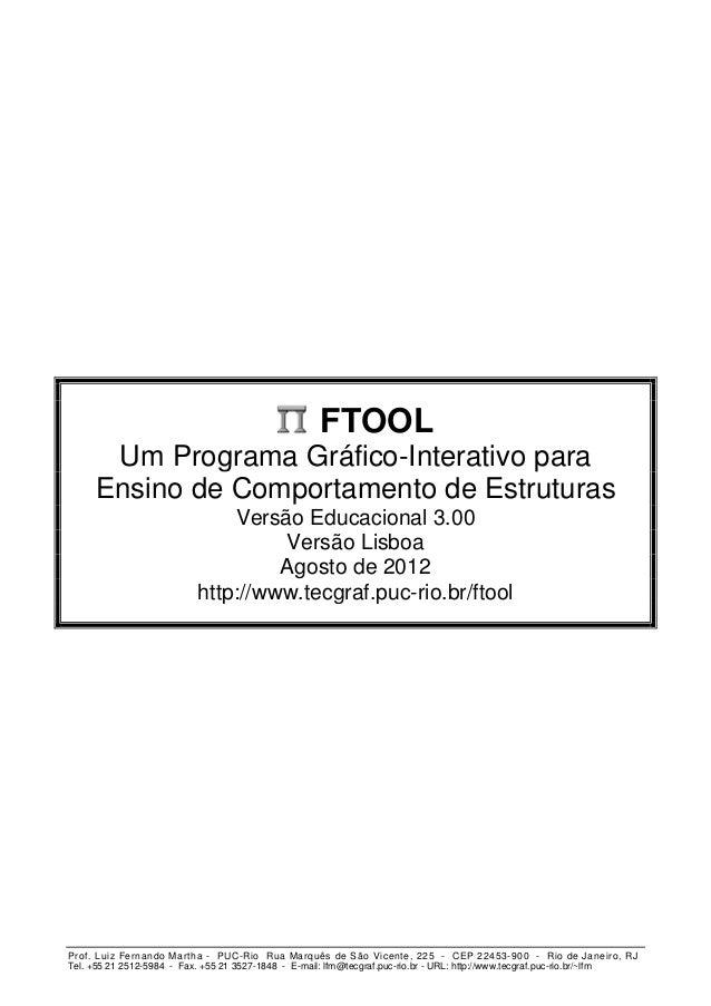 FTOOL      Um Programa Gráfico-Interativo para     Ensino de Comportamento de Estruturas                               Ver...