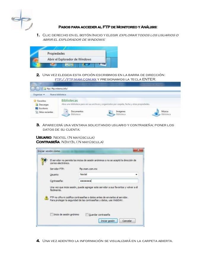 Pasos para acceder al FTP de Monitoreo y Análisis:1. Clic derecho en el botón Inicio y elegir explorar todos los usuarios ...