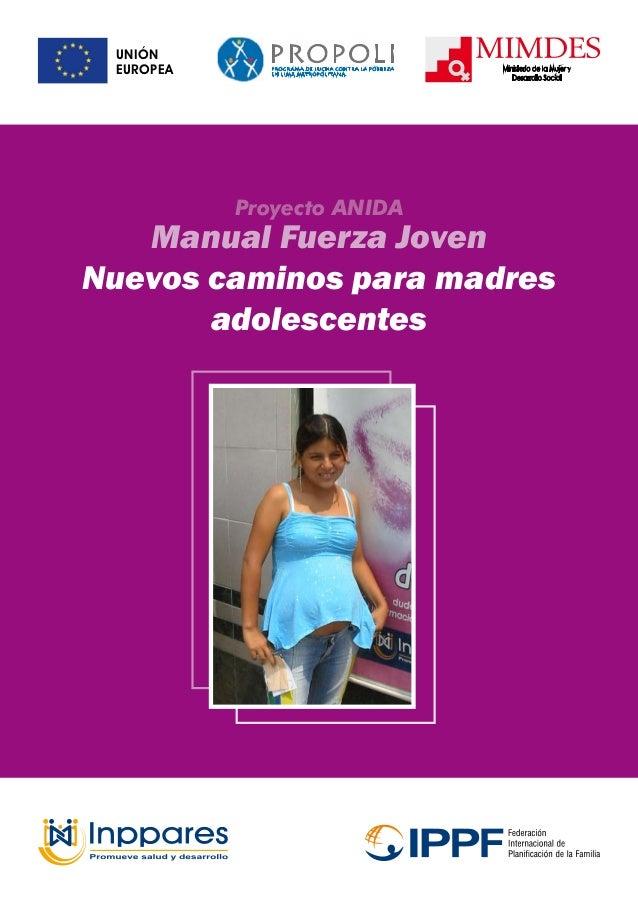 Manual Fuerza Joven Nuevos caminos para madres adolescentes Proyecto ANIDA