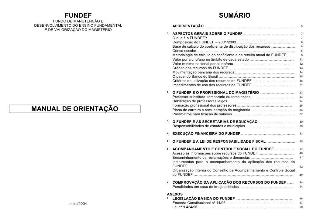FUNDEF                                                                              SUMÁRIO         FUNDO DE MANUTENÇÃO E ...