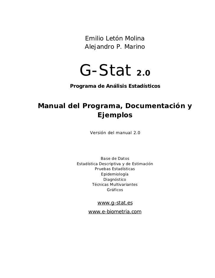 Emilio Letón Molina             Alejandro P. Marino          G-Stat                       2.0       Programa de Análisis E...