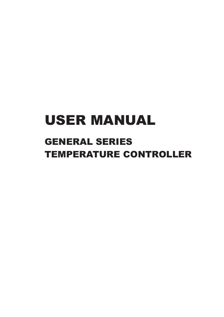 USER MANUALGENERAL SERIESTEMPERATURE CONTROLLER