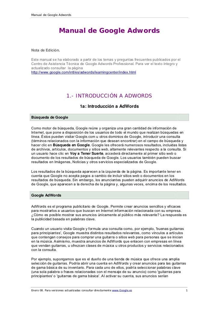 Manual de Google Adwords                    Manual de Google AdwordsNota de Edición.Este manual se ha elaborado a partir d...