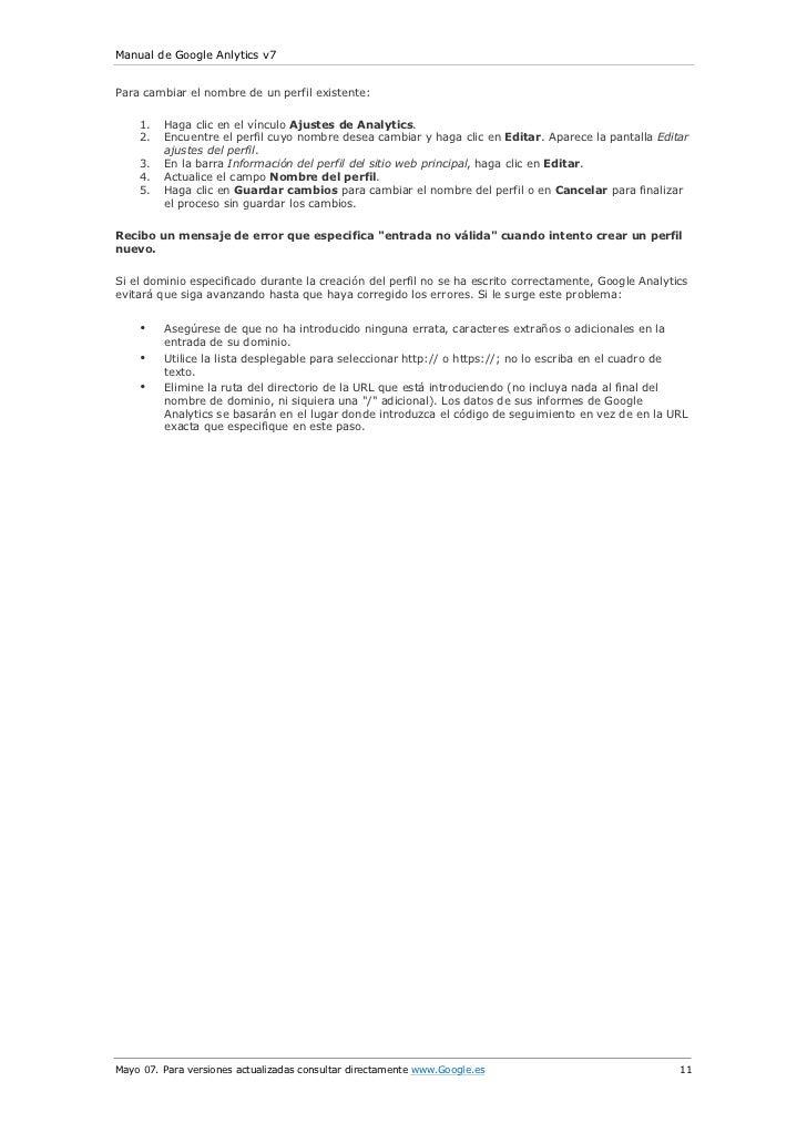 Manual de Google Anlytics v7Para cambiar el nombre de un perfil existente:    1.   Haga clic en el vínculo Ajustes de Anal...