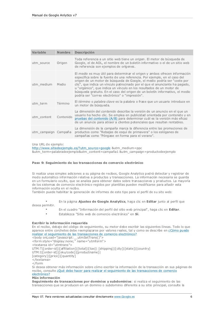 Manual de Google Anlytics v7Variable          Nombre      Descripción                              Toda referencia a un si...