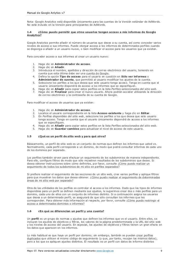 Manual de Google Anlytics v7Nota: Google Analytics está disponible únicamente para las cuentas de la Versión estándar de A...