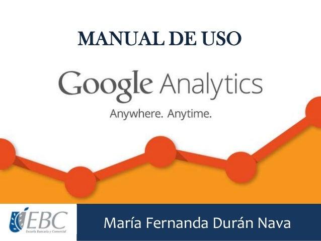 María Fernanda Durán Nava MANUAL DE USO