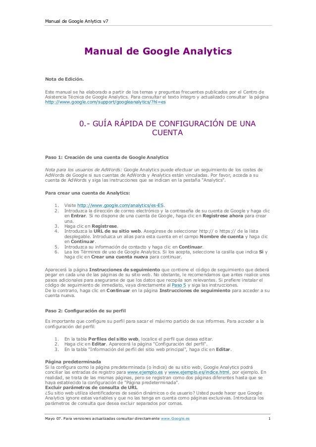 Manual de Google Anlytics v7 Mayo 07. Para versiones actualizadas consultar directamente www.Google.es 1 Manual de Google ...