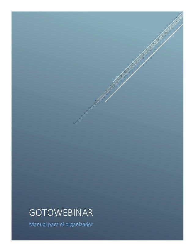GOTOWEBINAR Manual para el organizador