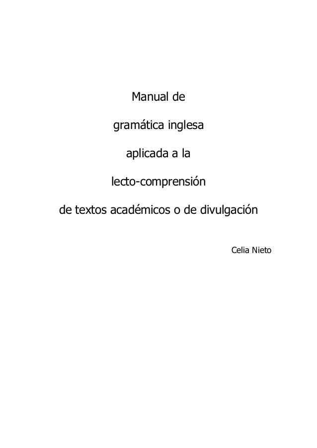 Manual de gramática inglesa aplicada a la lecto-comprensión de textos académicos o de divulgación Celia Nieto