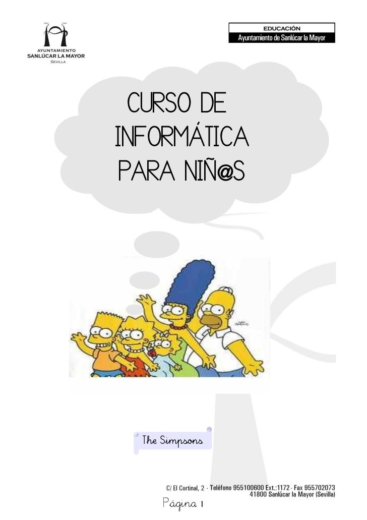 CURSO DEINFORMÁTICAPARA NIÑ@S  The Simpsons      Página 1