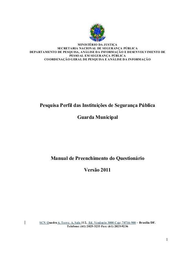 MINISTÉRIO DA JUSTIÇA SECRETARIA NACIONAL DE SEGURANÇA PÚBLICA DEPARTAMENTO DE PESQUISA, ANÁLISE DA INFORMAÇÃO E DESENVOLV...