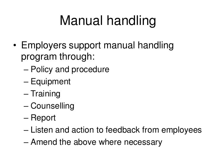 manual handling safety signage rh slideshare net Sample of Policy Process Sample Company Policy Manual