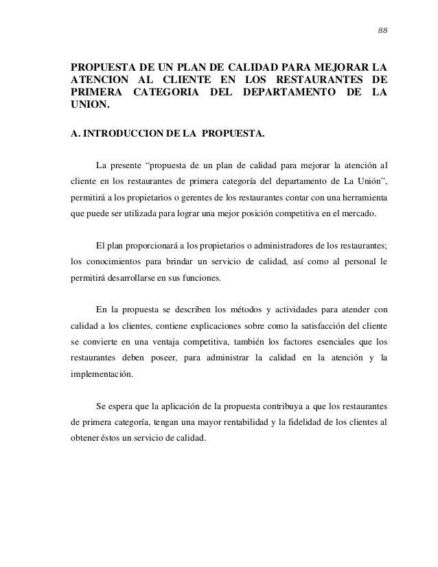88PROPUESTA DE UN PLAN DE CALIDAD PARA MEJORAR LAATENCION AL CLIENTE EN LOS RESTAURANTES DEPRIMERA CATEGORIA DEL DEPARTAME...