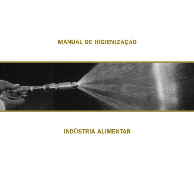 MANUAL DE HIGIENIZAÇÃO INDÚSTRIA ALIMENTAR