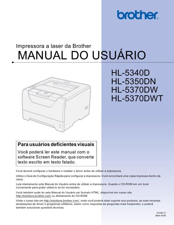 Impressora a laser da Brother MANUAL DO USUÁRIO                                                                           ...