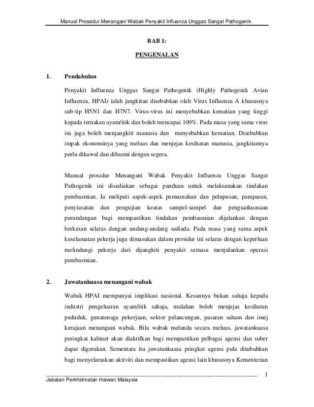 Manual Prosedur Menangani Wabak Penyakit Influenza Unggas Sangat Pathogenik BAB 1: PENGENALAN 1. Pendahulun Penyakit Influ...