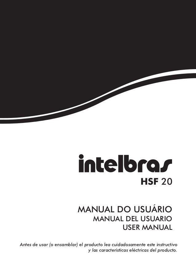 MANUAL DO USUÁRIO                                    MANUAL DEL USUARIO                                          USER MANU...