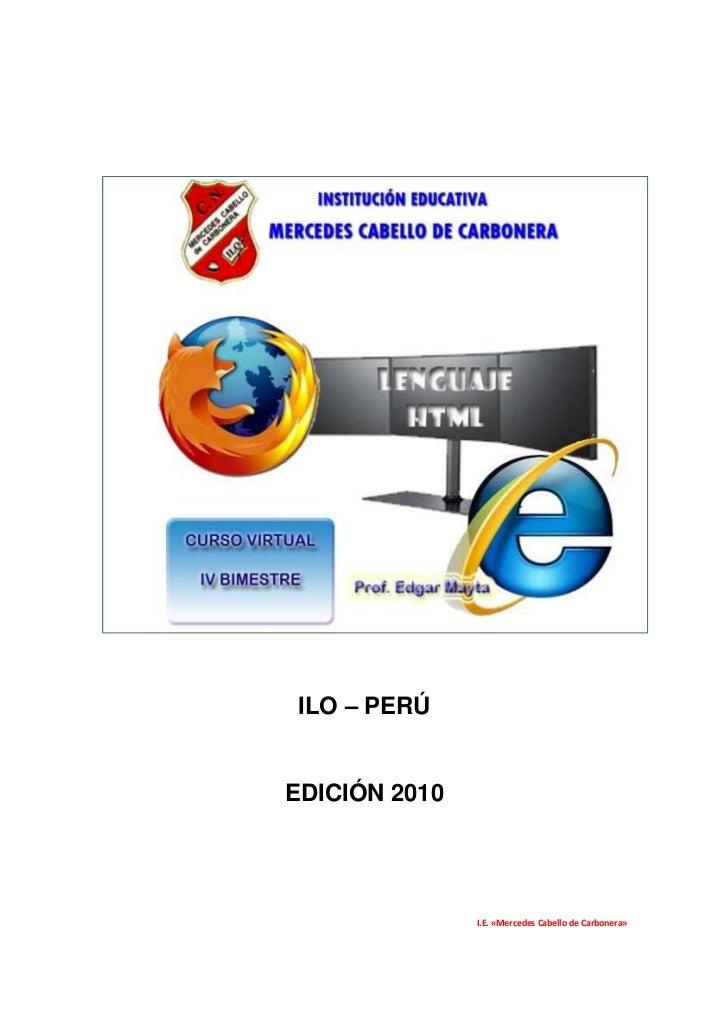 ILO – PERÚEDICIÓN 2010               I.E. «Mercedes Cabello de Carbonera»