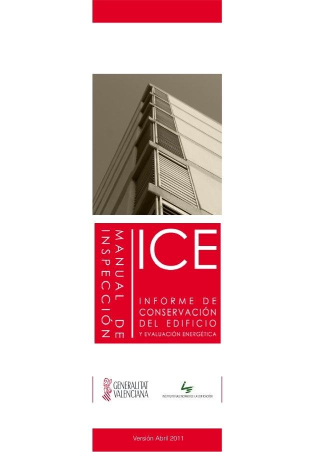 REDACCIÓN:Instituto Valenciano de la EdificaciónTres Forques, nº 98 - 46018 ValenciaTels. 96 398 65 05 Fax 96 398 65 04E-m...