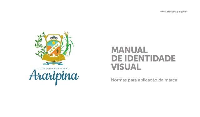 MANUAL DE IDENTIDADE VISUAL Normas para aplicação da marca