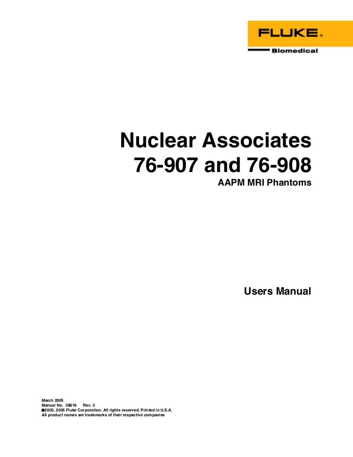 Nuclear Associates                                          76-907 and 76-908                                             ...