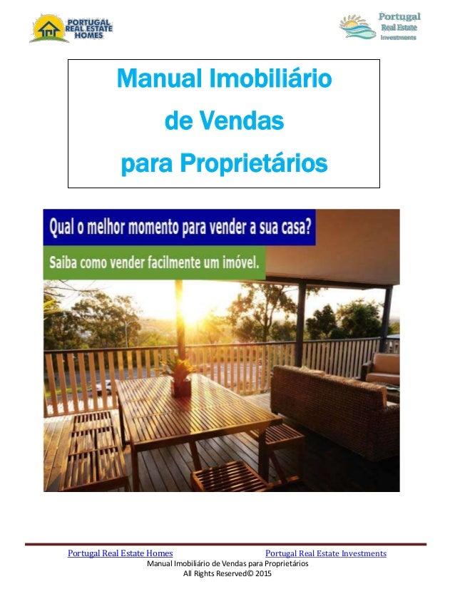 Portugal Real Estate Homes Portugal Real Estate Investments Manual Imobiliário de Vendas para Proprietários All Rights Res...