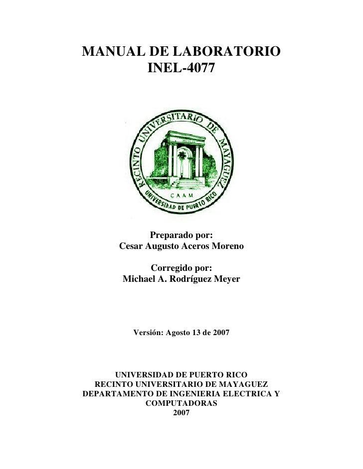 MANUAL DE LABORATORIO       INEL-4077                   Preparado por:        Cesar Augusto Aceros Moreno               Co...