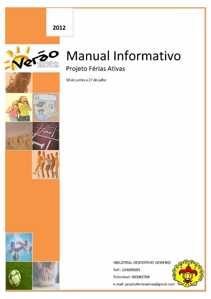 2012       Manual Informativo       Projeto Férias Ativas       18 de junho a 27 de julho                                 ...